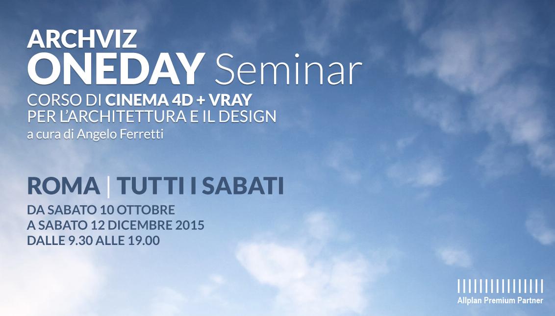 Archviz OneDay Seminar - Corso di Cinema 4D + Vray solo il sabato